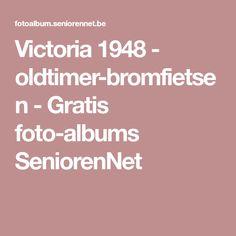 Victoria 1948 - oldtimer-bromfietsen - Gratis foto-albums SeniorenNet