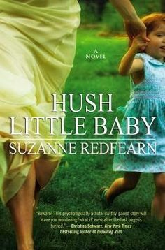 Sundays With Writers:Thriller : Hush Little Baby by Suzanne Redfearn - MomAdvice