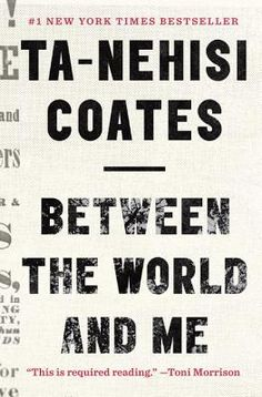 """Coates writes about fear and its corrosive effects on our culture from a personal perspective. He persuades us that we need a new way of understanding American history, a new story, and new names for ourselves and others. Between the World and Me should be required reading for everyone in America: high school and college students, church group members, business people, and especially all law enforcement and justice department personnel."" Liza Bernard, Norwich Bookstore, Norwich, VT"