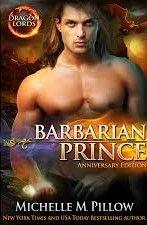 Cazadora De Libros y Magia: Barbarian Prince - Saga Dragon Lords #01 - Michell...