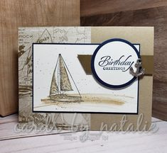 Sailing Home Masculine Birthday Cards, Birthday Cards For Men, Handmade Birthday Cards, Masculine Cards, Tarjetas Pop Up, Nautical Cards, Boy Cards, Stamping Up Cards, Fathers Day Cards