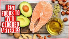 The Best Foods To Avoid Clogged Arteries