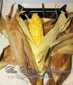 Baked Corn on the Cob.. yes, IN THE OVEN!!! - The Kitchen Whisperer