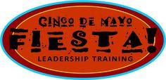 Make Leadership Training FUN! This is a cute idea - Cinco De Mayo FIESTA Leadership Training