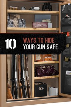 Gun Storage   How To Hide Your Gun Safe   List Of Safest Cabinet For  Firearms