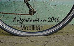 Aufgeräumt in 2016 – Woche 12 | Mobilität – The Organized Cardigan