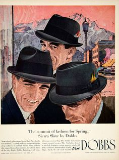 1963 Ad Vintage Dobbs Sierra Slate Spring Hats Mad Men Fashion Don Draper Style