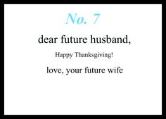 Love Notes To My Future Husband Dear Future Husband, It& gonna be worth the wait. Love, Your Future Wife Future Husband Quotes, Dear Future Husband, Future Boyfriend, Boyfriend Rules, Boyfriend Sayings, Happy Husband, Girlfriend Quotes, Wife Quotes, Happy Wife
