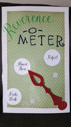 Reverence-o-meter. Great for promoting reverence in primary.
