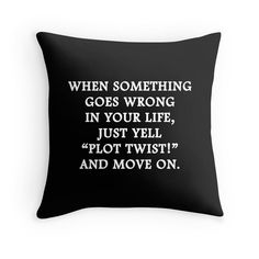 Writer Pillow, Write Pillow, Writing Pillow, Writer Throw Pillow, Write Pillow C… – 2019 - Pillow Diy Book Quotes, Me Quotes, Funny Quotes, Funny Memes, Hilarious, Funny Throw Pillows, Infj, My New Room, Book Nerd