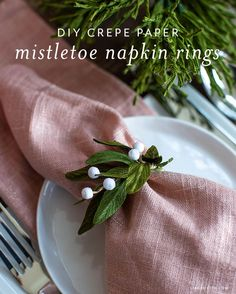 Crepe Paper Mistletoe Napkin Rings - Lia Griffith Diy Christmas Ornaments, Christmas Projects, Holiday Crafts, Xmas, Easy Crafts, Crafts For Kids, Jingle All The Way, Craft Shop, Holiday Tables