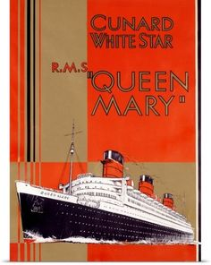Vintage Cunard White Star Cruise Lines Travel Poster: The RMS Queen Mary (Red Version) Retro Poster, Poster Ads, Advertising Poster, Poster Prints, Poster Vintage, Vintage Advertisements, Vintage Ads, Vintage Style, Art Deco Posters
