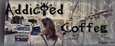 addicted coffe