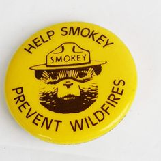 Smokey the Bear Button Pin Yellow Help Smokey Prevent Wildfires Vintage Hurry Now! French Cartoons, Smokey The Bears, Bear Pictures, Mccalls Sewing Patterns, Vintage Pins, Vintage Yellow, Button, Canada Eh, Inspired