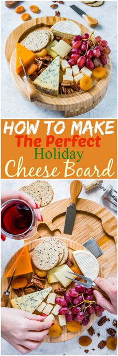 How to make the ultimate cheese board for any special occasion, whether it's a holiday or a romantic dinner.