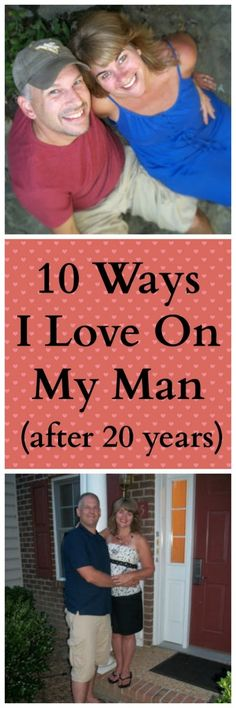 Ten Ways I Love On My Husband (after 20 years) | Saving 4 Six