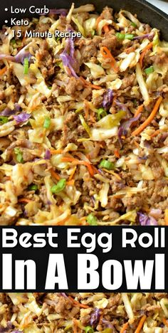 Best Low Carb Egg Roll In A Bowl - Easy Classic Egg Roll taste neatly served in a bowl without all the carbs! Best Low Carb Egg Roll In A Bowl - Easy Classic Egg Roll taste neatly served in a bowl without all the carbs! Low Carb Dinner Recipes, Cooking Recipes, Healthy Recipes, Paleo Food, Low Carb Meals, Carb Free Recipes, Best Low Carb Recipes, Cheap Recipes, Paleo Meals