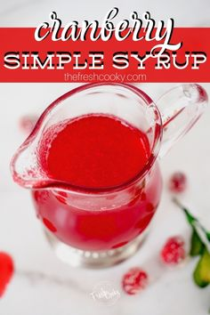 Cranberry Simple Syrup is the crown jewel of simple syrups. Natural colored and flavored with cranberries, cane sugar and water! Perfect to add a festive pop to your holiday drinks. Recipe via @thefreshcooky | #cocktails #Christmas #cranberries #mixer #newYearsEve #Thanksgiving #glutenfree #shirleytemple #spritzer