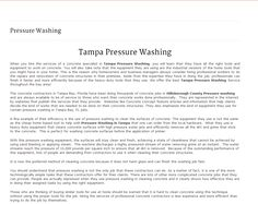 http://www.TampaPressureWashingNow.com - Tampa Pressure Washing Pressure washing in the Tampa bay area is in high demand, especially with quality companies like http://www.TampaPressureWashingNow.com hitting the scene. I had them pressure washing my drive way and was stunned at the quality work !! https://www.facebook.com/bestfiver/posts/1434463013433336