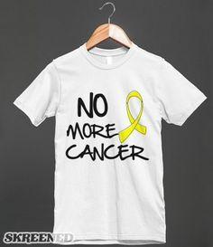 No More Cancer - Sarcoma Slogan Shirts #Sarcoma #Sarcomaawareness #Sarcomaribbonshirts