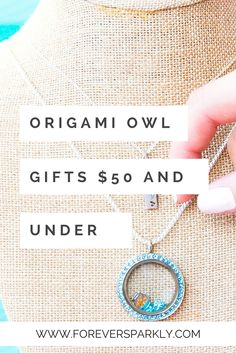 Looking to purchase the gift of Origami Owl but, don't want to spend a fortune? This list guides you through many Origami Owl gifts ideas from $25 and under to $150 and up. Click to check out this list of Origami Owl gifts for any budget! via @Kristy E.   Origami Owl   Direct Sales Blogger