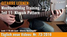 ✪ GITARRE LERNEN: Wechselschlag Training Teil.11 ►Klassik Pattern