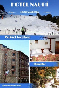 Why choose for Hotel Naudí? It is perfectly located in the small ski town of Soldeu in the Grandvalira ski area in Andorra and is full of character!