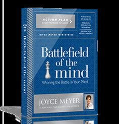 HOW BATTLEFIELD OF THE MIND BY APOSTLE JOYCE MEYER EQUIPS PERSONS WITH MENTAL ILLNESS!