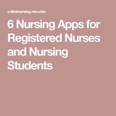 6 Nursing Apps for Registered Nurses and Nursing Students