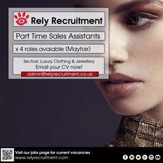 Part Time Sales Assistant ( Luxury Retail )x 4 roles : Mayfair