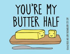 My Butter Half 8.5 x 11 Illustration Print BuckAndLibby pun collection