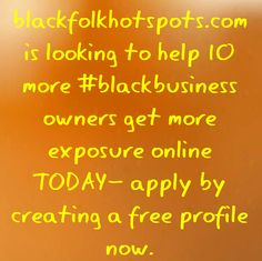 bfhsnetwork.com/main/authorization/signUp?target=http%3A%2F%2Fbfhsnetwork.com%2F%3Fxgi%3D24eplpCFYfYmqZ%26xgkc%3D1 is looking to help 10 more #blackbusiness owners get more exposure online TODAY- apply by creating a free profile now.  #blackbiz #blackbusiness #urbanevents #supportblackbusiness #blackwallstreet #teamBFHS #powernomics #supportblackbiz #sbbtv #notonedime #blackfriday #blackbusinessmatters #blackdollars #buyblackmovement #blackamerica #marcusgarvey #racetogether #empire  TAG a…