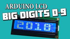 Arduino LCD BIG DIGITS  0 - 9 Arduino Lcd, Arduino Programming, Programming Tutorial, Arduino Projects, Electronics Projects, Home Technology, Science And Technology, Diy Store, Survival