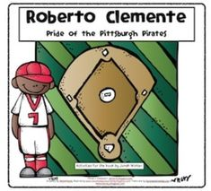 Twelve activities based on the book, Roberto Clemente: Pride of the Pittsburgh Pirates (compatible with Third Grade Journeys)Activities include:Writing (Text Based Evidence)Plural Scavenger HuntPrefix mis-Cause and EffectLiteral and Nonliteral Language/Multiple Meaning WordsSyllable SortsWords and DefinitionsCharacterizationAsking and Answering QuestionsClassifying WordsLong i WordsSequencing