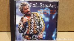 ROD STEWART. BABY DON'T DO IT / CRY ME A RIVER. CD / LINE - 2001. 9 TEMAS / CALIDAD LUJO.