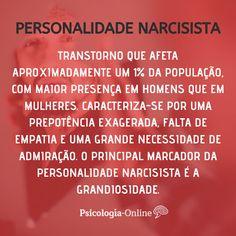 Preocupam-se com poder, reputação e vaidade, e acreditam que merecem um tratamento especial. O transtorno de personalidade narcisista não deve ser confundido com alta autoestima. Uma pessoa com alta autoestima pode ser humilde, enquanto que pessoas narcisistas não. São egoístas, presunçosos e ignoram os sentimentos e necessidades dos outros. Saiba tudo sobre o Transtorno de Personalidade Narcisista no artigo de Psicologia-Online! #personalidade #psicologia #narcisista #saúdemental… Mental Health, Psychology, My Books, Medicine, Stress, Study, Quotes, Personality Psychology, Psychology Quotes