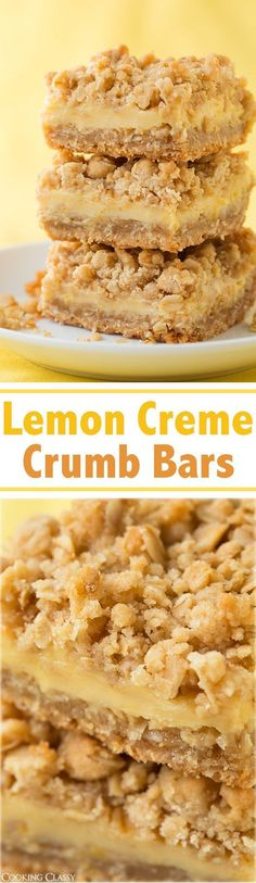 ~~Lemon Creme Crumb Bars | Imagine a thick crumb bar with two layers similar to the struesel on top of a muffin, then picture sandwiching those layers together with a lemon creme filling that is similar to a lemon bar. These are probably my favorite bars I've ever had (these and creme brulee cheesecake bars). So amazingly good!! | Cooking Classy~~