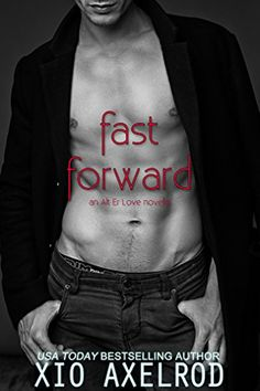 Fast Forward: An Alt Er Love Novella by Xio Axelrod https://smile.amazon.com/dp/B072R5X1GL/ref=cm_sw_r_pi_dp_x_q0hrzbQ7GHG8P