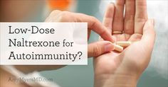 Does low-dose naltrexone really work as a treatment for autoimmunity? Find out what it is, how it can help autoimmune patients and how I use it in my clinic