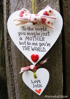 You re the world Mum Mothers Day Gift Sign Present 7cm Handmade Heart