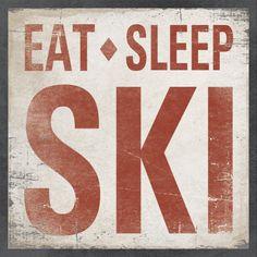 Wood Sign Made to Order - New Design EAT SLEEP SKI 16 x 16. $59.00, via Etsy.
