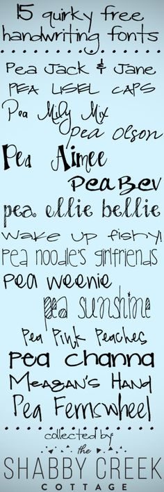 15 Quirky Free Handwriting Fonts @ TheShabbyCreekCottage  ~~ {15 free fonts w/ easy download links}