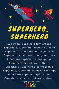 A great action rhyme to engage fidgety youngsters in storytime or in the classroom! Head over to the #CMCLKids Blog for more recommendations, rhymes, and songs! Superhero Preschool, Superhero Classroom Theme, Preschool Songs, Preschool Lessons, Songs For Toddlers, Rhymes For Kids, Kids Songs, Super Hero Activities, School