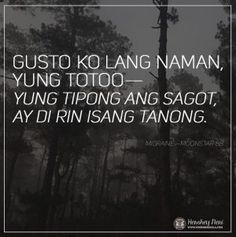 BuwanNgWikaHugot1 Tagalog Quotes Hugot Funny, Pinoy Quotes, Hugot Quotes, Quotable Quotes, Me Quotes, Qoutes, Patama Quotes, Hugot Lines, Everyday Quotes
