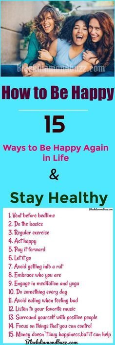 How to Be Happy – 15 Ways to Be Happy Again in Life & Stay Healthy.  Understanding how to be happy again means that you need to focus on getting the little things right so the big things either do not happen or you become skilled enough to handle them easier than before.  To be happy with yourself means so much to you; your family, and your health. So it is best that you work a little each day to get the happiness back into your life.