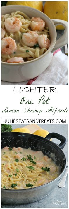 Lighter One Pot Lemon Shrimp Alfredo ~ Delicious and Easy Lemon Shrimp Alfredo that has been Lightened Up and Made in One Pot! Perfect for the Weeknight! ~ http://www.julieseatsandtreats.com