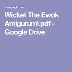 Wicket The Ewok Amigurumi.pdf - Google Drive