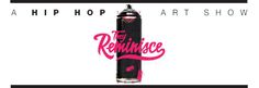 THEY REMINISCE: A HIP HOP ART SHOW | THE ARTISTS PT. 2