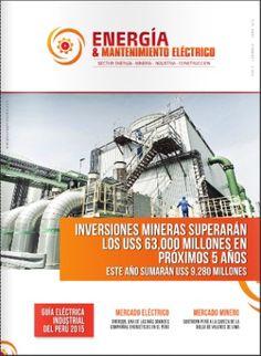 Titulo: ENERGÍA & MANTENIMIENTO ELECTRIC / Energía & Negocios Perú / AÑO 2015 / Código: REV/621.3/E58