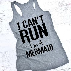 I Can't Run I'm a Mermaid Gym Tank Gym Shirt Gym Top Running Shirt... ($22) ❤ liked on Polyvore featuring green, tanks, tops, women's clothing, green jersey, racerback jersey and blue jersey
